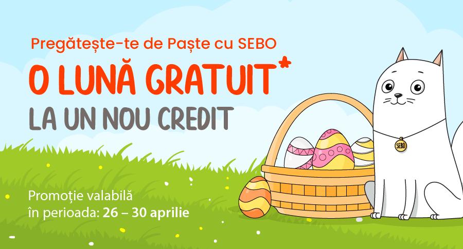 Pregătește-te de Paște cu SEBO: o lună gratuit* la un nou credit**