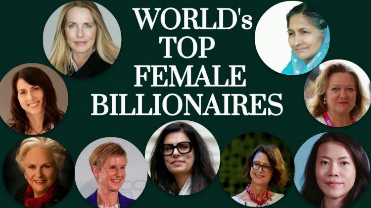 (FORBES) Cine sunt cele mai bogate femei din lume? TOP 10. Care sunt sursele lor de BOGĂȚIE