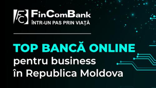 FinComBank în TOP-3 Online Bănci pentru Business din Republica Moldova