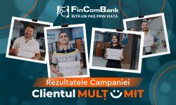 """Rezultatele Campaniei """"Clientul Mulțumit"""" de la FinComBank"""