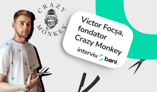 INTERVIU VIDEO// Victor Focșa, fondator Crazy Monkey: Ca să deschizi un barbershop îți trebuie minim 25.000 euro